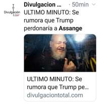 Image may contain: 2 people, text that says 'T Divulgación I.cor Divulgacion... 50min ULTIMO MINUTO: Se rumora que Trump perdonaría a Assange ULTIMO MINUTO: Se rumora que Trump pe... divulgaciontotal.com'